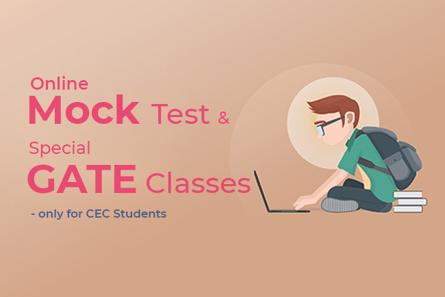 Online Mock Test & Special Assistance GATE 2018 only for CEC Students